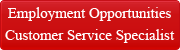 Employment Opportunities Customer Service Specialist