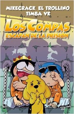 https://0201.nccdn.net/4_2/000/000/079/c81/portada_los-compas-escapan-de-la-prision_timba-vk_201907021355.jpg