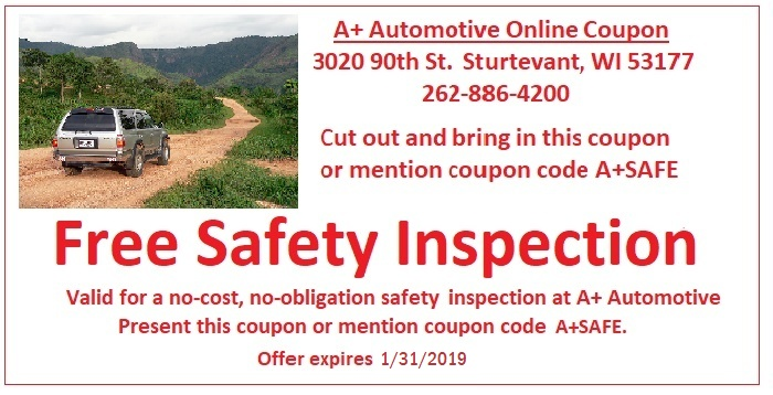 Free Car Safety Inspection Coupon for Racine, Kenosha and Sturtevant at A+ Automotive, Inc.