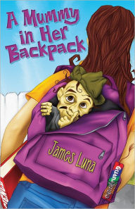 A Mummy in Her Backpack / Una Momia en su mochila
