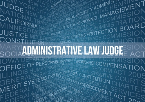 Administrative Law Judge